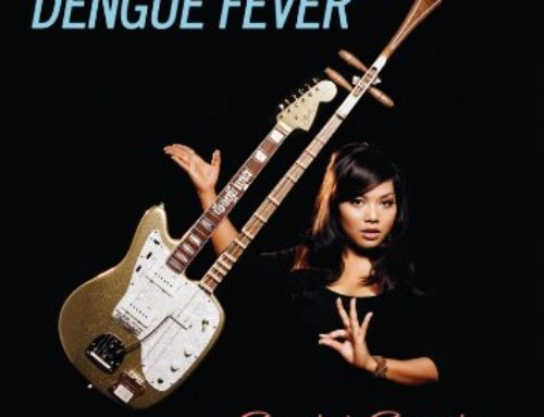 Dengue Fever (Cannibal Courtship)